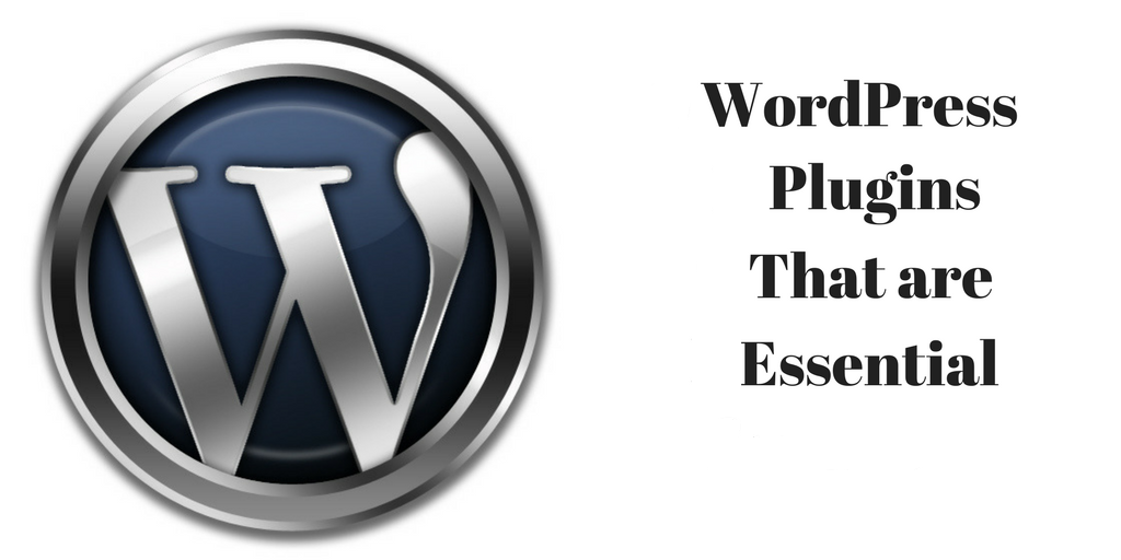 WordPress Plugins that are Essential